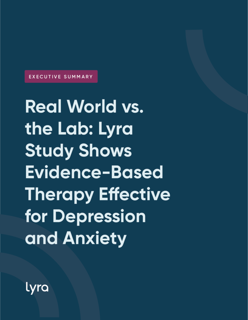 Real World vs. The Lab: Lyra Study Shows Evidence-Based Therapy Effective for Depression and Anxiety